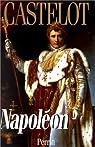 Napoléon, tome 2 par Castelot