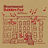 Brownswood Bubblers Four compiled by Gilles Peterson [解説付国内仕様盤] (BRBW37)