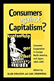 img - for Consumers Against Capitalism? book / textbook / text book