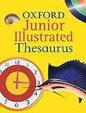 Oxford Junior Illustrated Thesaurus Hachette Children's Books