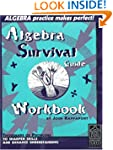 Algebra Survival Guide Workbook: Thou...