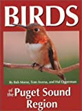 Birds of the Puget Sound Region (Regional Bird Books)