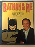 Batman and Me (1560600179) by Bob Kane