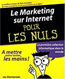 Le Marketing sur Internet pour les Nuls