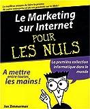 Le Marketing sur Internet pour les Nuls