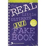 The Real Little Ultimate Jazz Fake Book: Bb Edition (Fake Books)Herb Wong�ɂ��