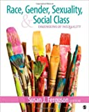 Race, Gender, Sexuality, and Social Class: Dimensions of Inequality [Paperback] [2012] Susan J. Ferguson