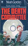 Death Committee (Coronet Books) (0340125411) by Gordon, Noah
