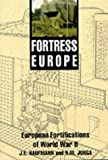 Fortress Europe: Forts and Fortifications, 1939-1945 (1853673412) by Kaufmann, J. E.