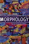 Morphology (Palgrave Modern Linguistics)