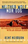 Neither Wolf nor Dog: On Forgotten Ro...