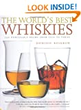 World's Best Whiskies: 750 Unmissable Drams from Tennessee to Tokyo