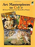 img - for Art Masterpieces to Color: 60 Great Paintings from Botticelli to Picasso (Dover Art Coloring Book) book / textbook / text book