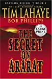 Babylon Rising Book 2: The Secret on Ararat (0375432418) by LaHaye, Tim