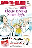img - for Eloise Ready-to-Read Value Pack #2: Eloise Breaks Some Eggs; Eloise and the Dinosaurs; Eloise at the Ball Game; Eloise Has A Lesson; Eloise Skates!; Eloise's New Bonnet (Ready-to-Reads) book / textbook / text book