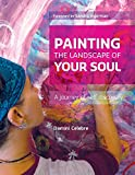 img - for Painting the Landscape of Your Soul: A journey of self discovery book / textbook / text book