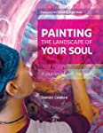 Painting the Landscape of Your Soul:...