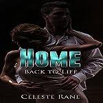Home: Back To Life | Celeste Rane