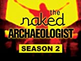 The Naked Archaeologist - Season 2, Episode 3 - A Nabatean by Any Other Name