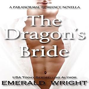 The Dragon's Bride Audiobook