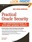 Practical Oracle Security: Your Unaut...