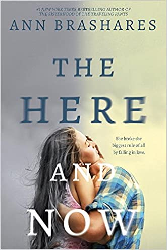 The Here and Now written by Ann Brashares