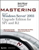 img - for Mastering Windows Server 2003, Upgrade Edition for SP1 and R2 by Mark Minasi (2006-10-09) book / textbook / text book