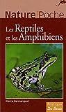 echange, troc Pierre Darmangeat - Les Reptiles et les Amphibiens
