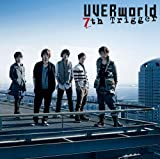 7th Trigger♪UVERworld