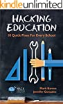 Hacking Education: 10 Quick Fixes for...
