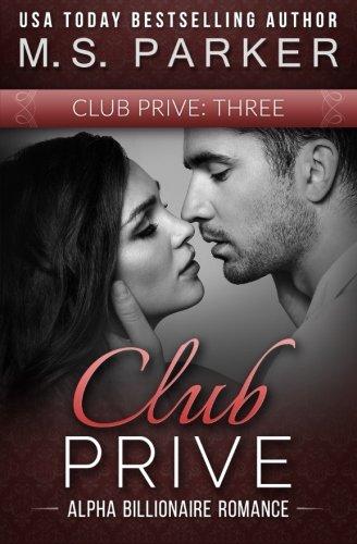 Club Prive Book 3 (Volume 3)