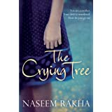 The Crying Treeby Naseem Rakha