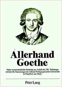 Amazon.com: Allerhand Goethe: Seine wissenschaftliche