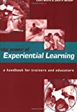 img - for The Power of Experiential Learning: A Handbook for Trainers and Educators by Colin Beard (2002-02-01) book / textbook / text book