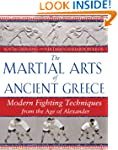 The Martial Arts of Ancient Greece: M...