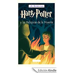 Harry Potter y las Relquias de la Muerte (Libro 7): Harry Potter Serie, Libro 7