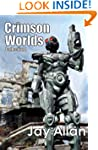 Crimson Worlds Collection I: Crimson...