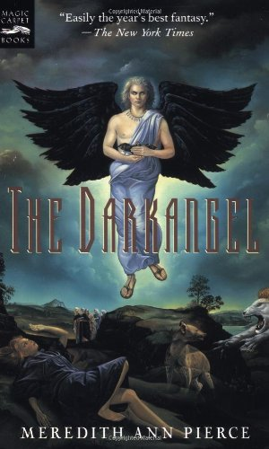 Cover of The Darkangel: The Darkangel Trilogy, Volume I