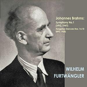 ブラームス:交響曲第1番ハ短調Op.68 他 [モノラル] (Brahms: Symphony No.1 / Furtwangler, VPO (1947))