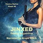 Jinxed: Karma Series, Book 2 | Donna Augustine