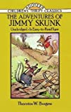 The Adventures of Jimmy Skunk (Bedtime Story-Book) (0316116270) by Burgess, Thornton W.