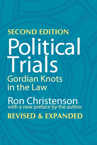 Political Trials: Gordian Knots in the Law