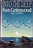 Into the Deep (068808799X) by Grimwood, Ken