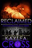 Reclaimed (Hostage Rescue Team Series Book 10) (English Edition)
