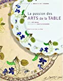 echange, troc Inès Heugel, Christian Sarramon - La passion des Arts de la Table