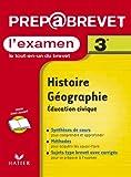 echange, troc Collectif - Prépabrevet, l'examen : Histoire-Géographie, 3e