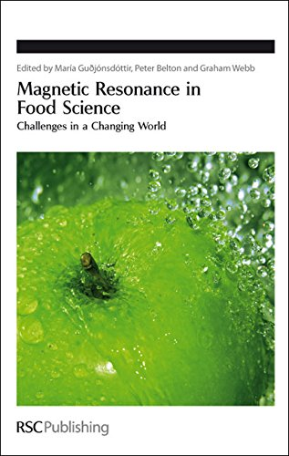 Magnetic Resonance In Food Science: Challenges In A Changing World (Special Publications)
