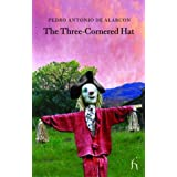 The Three-cornered Hat (Hesperus Classics)by Pedro Antonio De Alarcon
