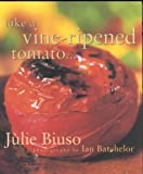 img - for Take a Vine-ripened Tomato... book / textbook / text book