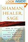Shaman, Healer, Sage: How to Heal You...